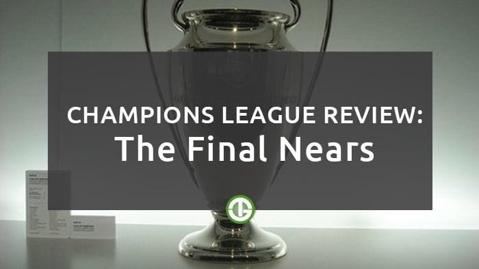 Champions League Review